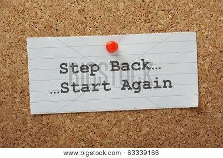 Step Back Start Again