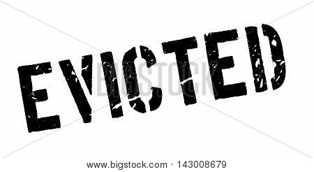 Evicted Rubber Stamp
