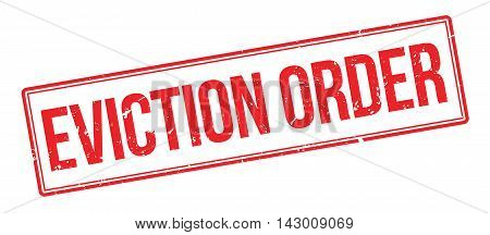 Eviction Order Rubber Stamp