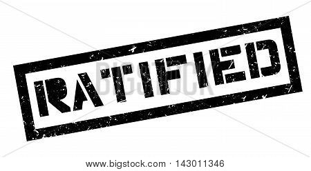 Ratified Rubber Stamp