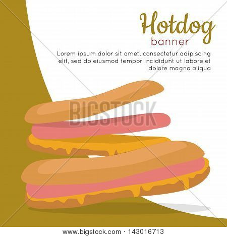 Hot dog banner. Sandwich with sausage and mustard. Junk unhealthy food. Consumption of high calories nourishment fast food. Part of series of promotion healthy diet and good fit. Vector