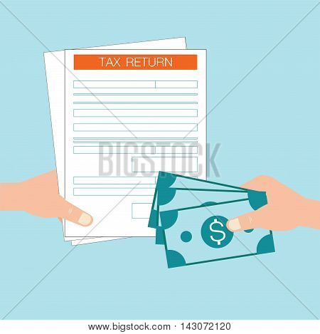 Hand holds Tax return form and hand giving money isolated on blue backgroundbusiness Tax return flat design Vector illustration.