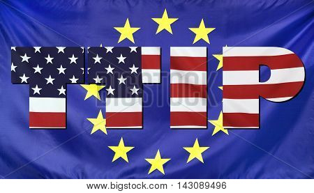 Concept TTIP - Transatlantic Trade and Investment Partnership. United States and European Union real fabric flags combined in TTIP text.
