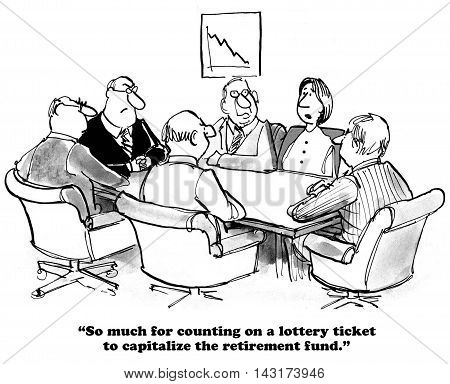 Business cartoon showing a business meeting where the associates are discussing how to capitalize the retirement fund.