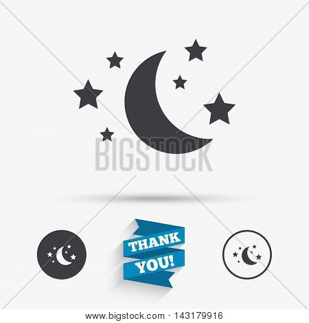 Moon and stars icon. Sleep dreams symbol. Night or bed time sign. Flat icons. Buttons with icons. Thank you ribbon. Vector