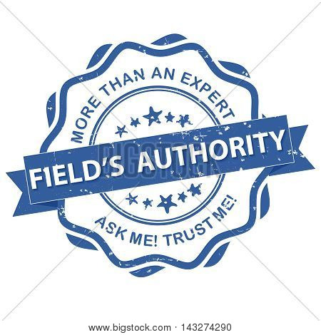 Field's authority, More than an expert - blue grunge sticker / label for experts in any competence field. Print colors used