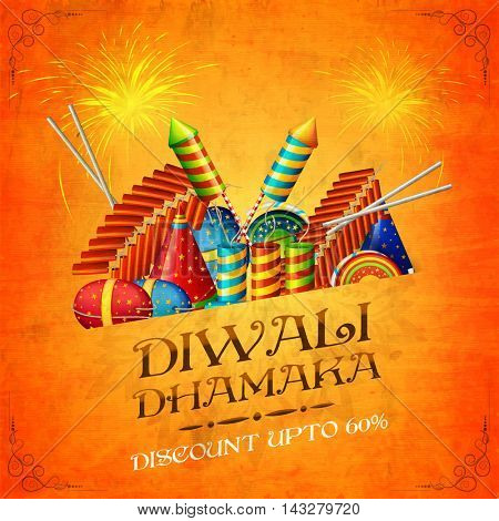 Diwali Dhamaka Sale, Best Offer Poster, Clearance Collection of Firecrackers, Discount Upto 60% Off, Creative Sale Background for Business Promotion. Vector illustration.