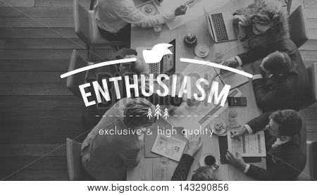 Enthusiasm Motivate Aspirations  Encourage Stimulus Concept