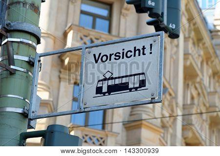 Tram warning sign in Frankfurt am Main Germany.