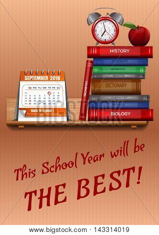 Poster for Knowledge Day. New School Year. Greeting card with the inscription - This School Year will be THE BEST. Vector illustration