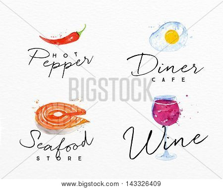 Set of watercolor labels lettering hot pepper diner cafe seafood store wine drawing on watercolor background