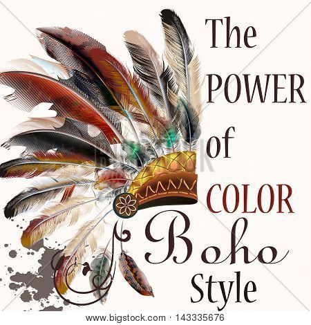 Boho illustration with headdress from feathers tribal vector background. The power of color