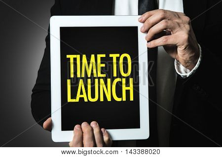 Time to Launch