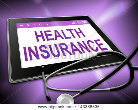 Health Insurance Shows Coverage Care 3D Illustration