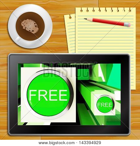 Free Buttons On Tablet Showing Freebie 3D Illustration