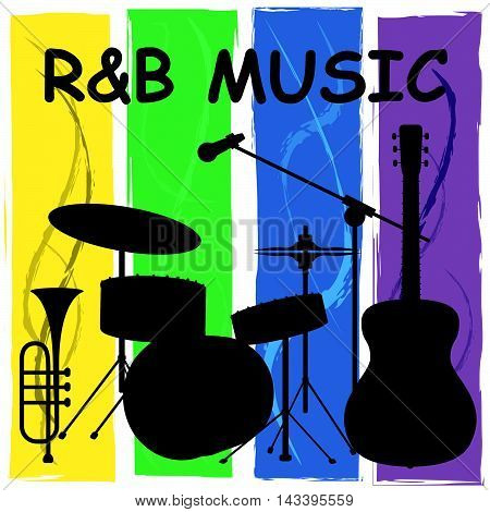 R&b Music Means Rhythm And Blues Soundtracks
