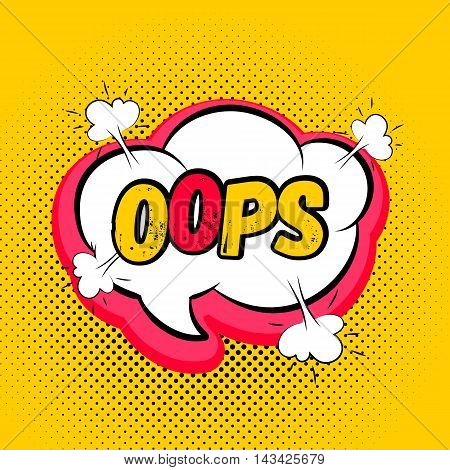 Speech red bubble Pop-Art Style. Lettering oops. Pop art yellow pink comic background. Explosion bubble collision - funny balloon comics book background template. Vector illustration