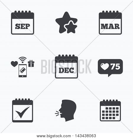 Calendar icons. September, March and December month symbols. Check or Tick sign. Date or event reminder. Flat talking head, calendar icons. Stars, like counter icons. Vector