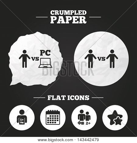 Crumpled paper speech bubble. Gamer icons. Board and PC games players signs. Player vs PC symbol. Paper button. Vector