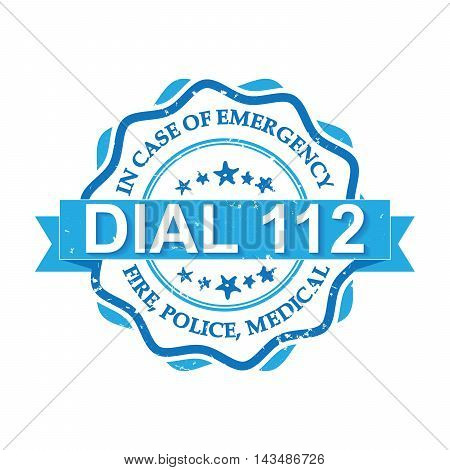 Dial 112 - blue grunge label. Fire, Police, Medical - In case of Emergency, dial 112. Grunge stamp / sticker. Grunge layer is applied exactly on the colored stamp.