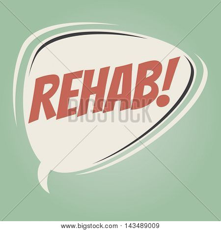 rehab retro speech balloon