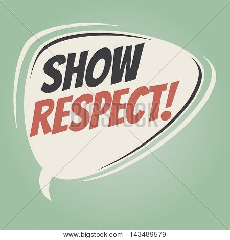 show respect retro speech balloon