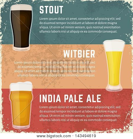 Vector illustration of craft beer styles. Stout, Belgian witber and India pale ale. Different craft beer varieties. Retro craft beer banners in dirty grunge style.