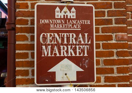 Lancaster PA - August 20 2016: Central Market Sign in the City of Lancaster.