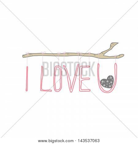 I love you word handing on branch