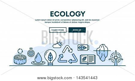 Ecology recycling environment sustainability concept header flat design thin line style vector illustration