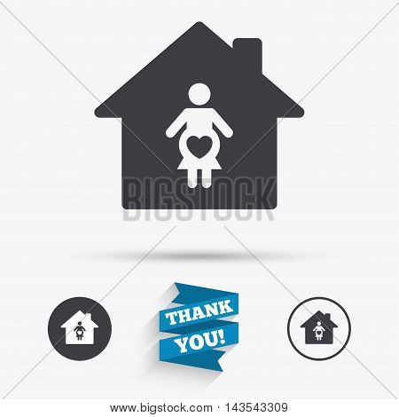 Maternity hospital. Pregnant sign icon. Women Pregnancy symbol. Flat icons. Buttons with icons. Thank you ribbon. Vector