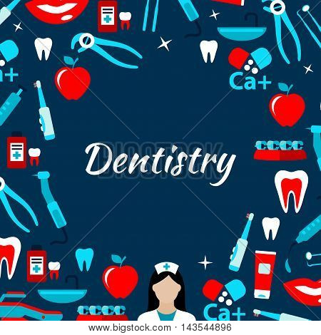 Dentist doctor with icons of dental tools and equipment, teeth, toothbrushes, toothpastes, braces and vitamins placed around text Dentistry in the center. Dentistry and healthcare theme design