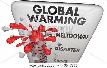 Global Warming Climate Change Crisis Thermometer 3d Illustration