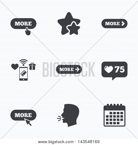 More with cursor pointer icon. Details with arrow or hand symbols. Click more sign. Flat talking head, calendar icons. Stars, like counter icons. Vector