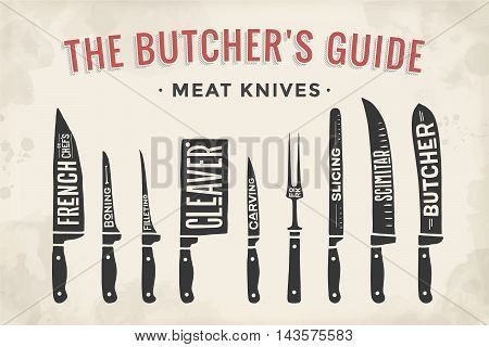 Meat cutting knives set. Poster Butcher diagram and scheme - Meat Knife. Set of butcher meat knives for butcher shop and design butcher themes. Vintage typographic hand-drawn. Vector illustration.