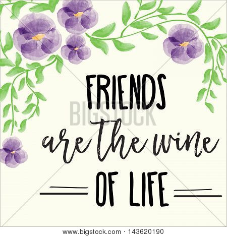 Beautiful Friendship Quote With Floral Watercolor Background