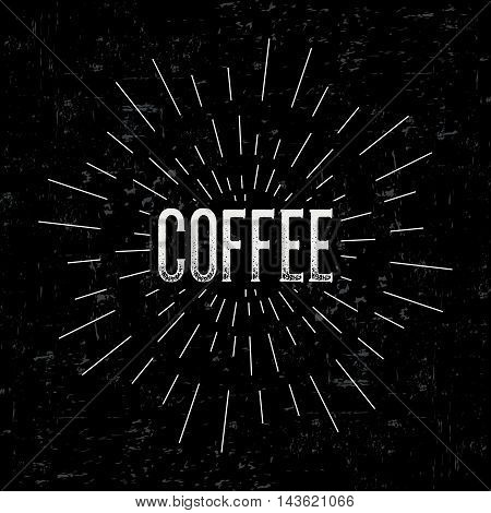 Abstract creative vector design layout with text - coffee. Vintage concept background, art template, retro elements, logo, labels, layout, badge, old banner, card. Hand made typography word.