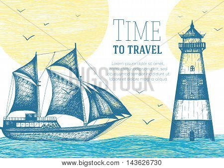 Nautical vector illustration drawn in ink. Frigate on the waves and lighthouse. Sea design template.