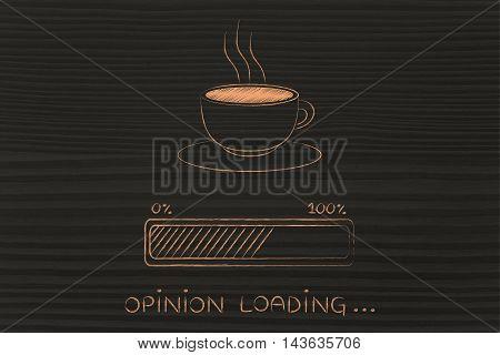 Coffee Cup & Progress Bar Loading Opinion