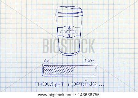 Coffee Tumbler And Progress Bar Loading Thought
