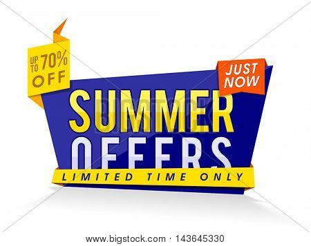 Summer Offers Poster, Banner or Flyer layout, Upto 70% Off for Limited Time, Sale Paper Tag, Creative vector illustration.