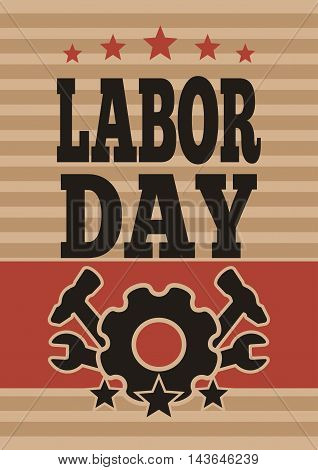 Labor Day card. International Workers Day. May Day. Template flyer for the Labor Day. Vector illustration