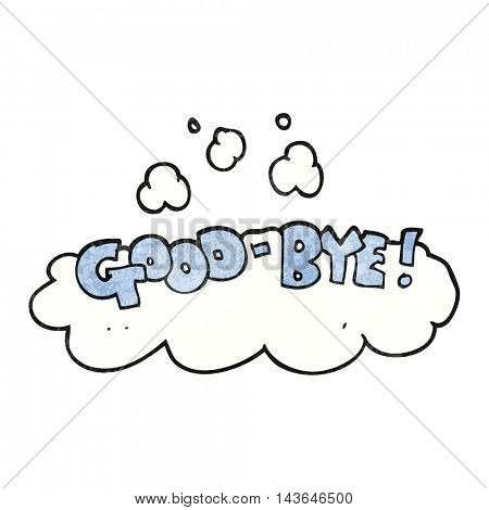 freehand textured cartoon good-bye symbol