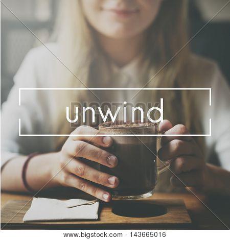 Unwind Break Leisure Pleasure Relaxation Concept