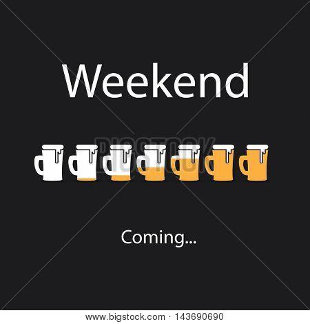 Weekend's Coming Banner With Beer Mugs
