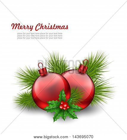 Illustration Christmas Red Glass Balls with Fir Twigs and Holly Berry, on White Background - Vector