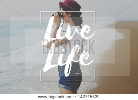 Live Life Hobby Photographer Lifestyle Concept