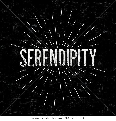 Abstract creative vector design layout with text - serendipity. Vintage concept background, art template, retro elements, logo, labels, layout, badge, old banner, card. Hand made typography word.