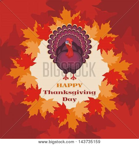 thanksgiving greeting card with the image of a big beautiful Turkey on background of autumn maple leaves