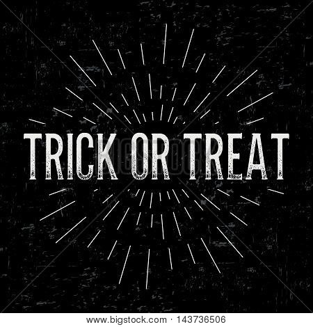 Abstract creative vector design layout with text - trick or treat. Vintage concept background, art template, retro elements, logo, labels, layout, badge, old banner, card. Hand made typography word.